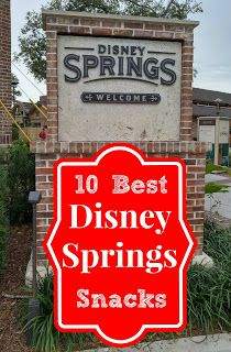 10 Best Snacks You Can Enjoy While Shopping at Disney Springs | Disney Food | Disney Dining