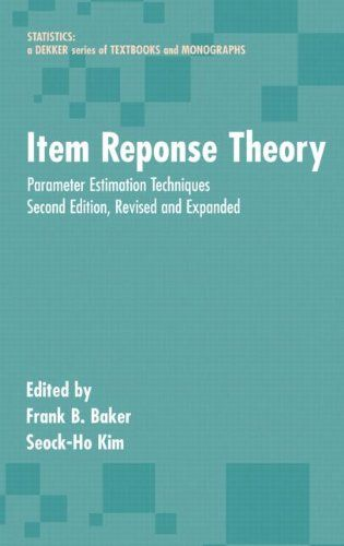 Download free Item Response Theory: Parameter Estimation Techniques Second Edition (Statistics:  A Series of Textbooks and Monographs) pdf