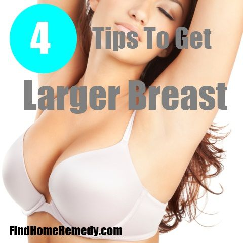 How Do You Get Bigger Breast Naturally
