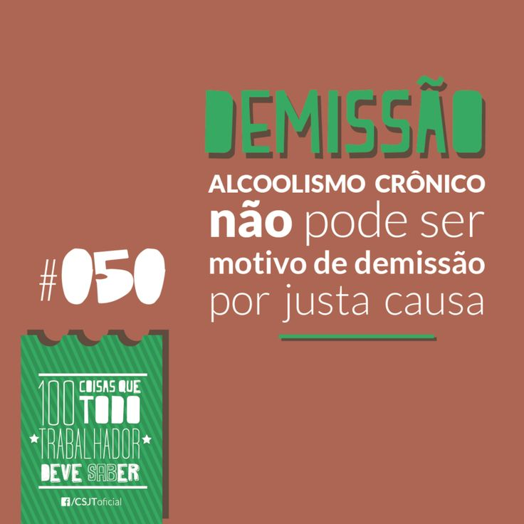 Fonte: Conselho Superior da Justiça do Trabalho (CSJT)  #Demissão #Alcoolismo #Justacausa #Direito
