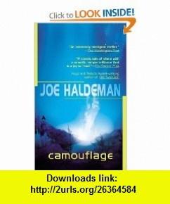 Camouflage (9780441012527) Joe Haldeman , ISBN-10: 0441012523  , ISBN-13: 978-0441012527 ,  , tutorials , pdf , ebook , torrent , downloads , rapidshare , filesonic , hotfile , megaupload , fileserve