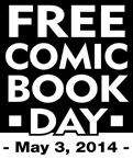 Activities, Ideas, Travel, Movies & Technology for Kids - All for the Boys - Free Comic Book Day 2014