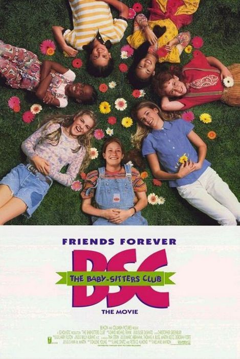 The babysitters club movie... ohhh the memories of being at the trailer with my friend in the summer haha