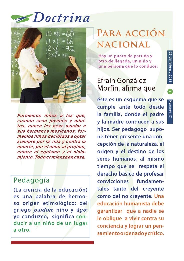 Cápsula doctrinal humanista número 17, correspondiente al 25 de febrero del 2013. Comité Directivo Estatal del PAN en Morelos 2012 - 2015. Tema: La pedagogía.