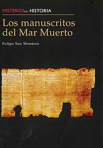 Los manuscritos del Mar Muerto de Felipe Sen Montero editado por Edimat. El sensacional descubrimiento de los manuscritos de Qumrán o del Mar Muerto ha sido tema de muchos artículos y libros, especialmente en el extranjero. No es mucho lo que se ha escrito en España. En este volumen el lector encontrará el resultado de muchos años de investigación dedicados a Qumrán.