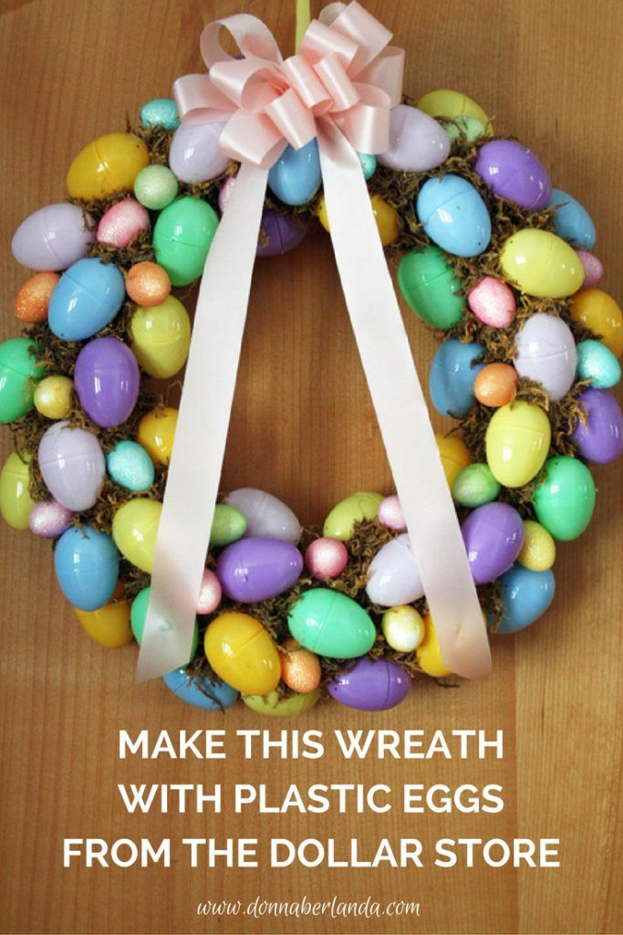 Make this cute wreath with plastic eggs from the dollar store | www.donnaberlanda.com |