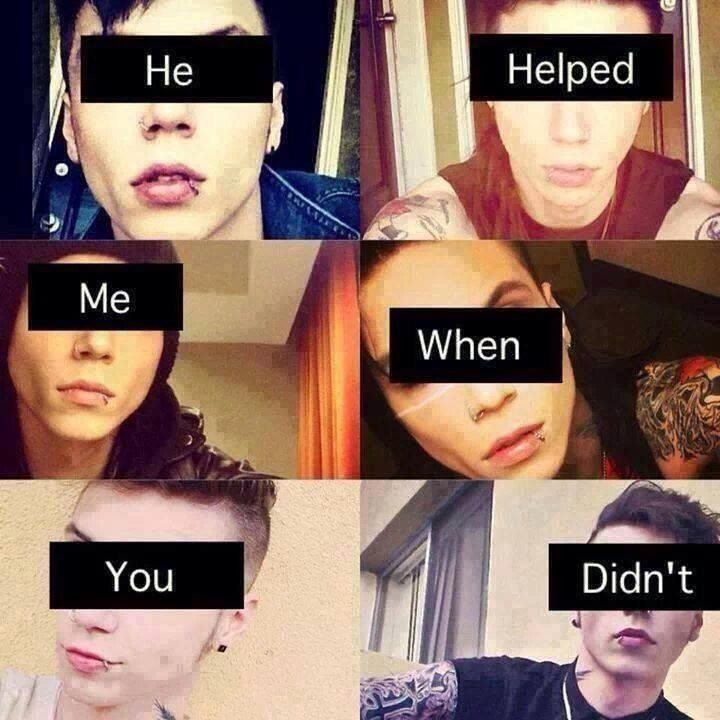 Black Veil Brides ~ Andy Biersack This boy really did. And how have you made me feel okay with being an outcast? Horrible. You fucking all make me feel horrible. I DON'T CARE THOUGH. I will wear what I want style my hair how I want do my makeup how I want because YOU DON'T CONTROL ME.