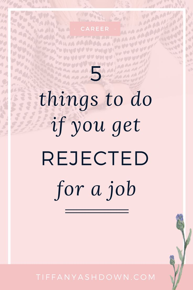 5 things to do if you get rejected for a job resume cover lettersjob - Job Resume Cover Letter