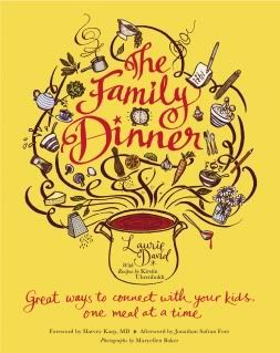 The Family Dinner book by Laurie David - one of our very favorites