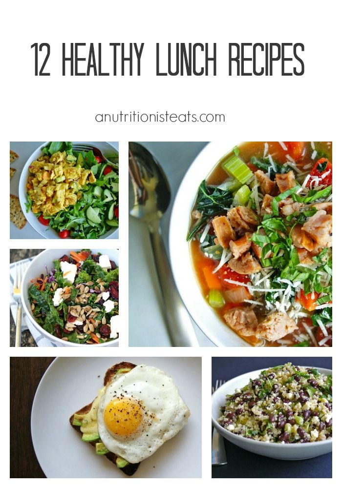 12 Healthy Lunch Ideas | anutritionisteats.com