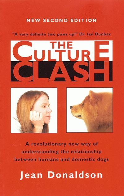 The Culture Clash by Jean Donalsdon, the dog training book everyone should read.