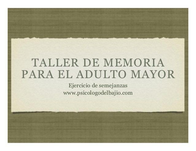 Taller de Memoria para el Adulto Mayor - Ejercicio de Semejanzas