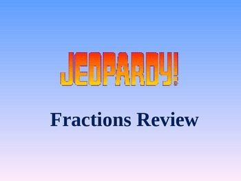 Jeopardy game to review 3rd through 5th grade fractions concepts:  •	equivalence •	simplest form •	comparing  •	improper fractions and mixed numbers  Click on question and then after the student has responded hit enter for answer.  Clicking on the house returns to the game board.