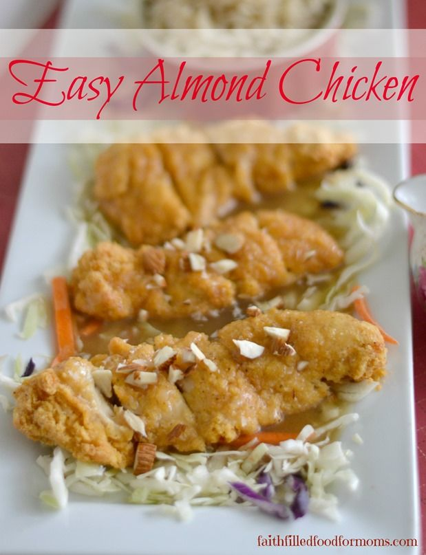Easy Almond Chicken ~ only a few ingredients for this super easy and deelish meal / Faith Filled Food for Moms