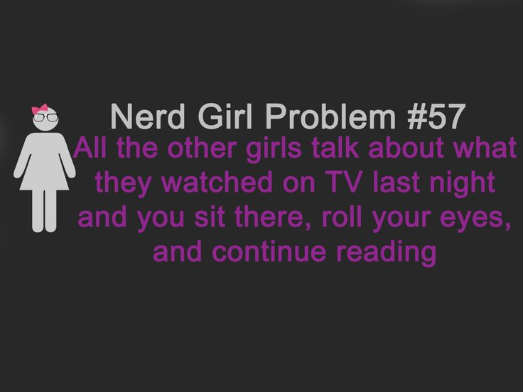 Nerd Girl Problems #57