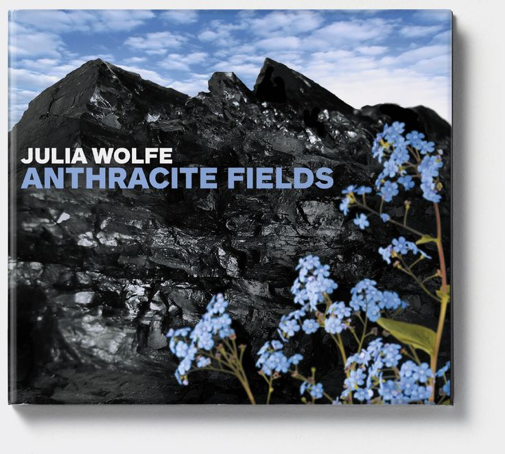 Julia Wolfe 'Anthracite Fields' (Cantaloupe Music). Album cover art: Denise Burt. Read the story about how the cover artwork was designed on http://seeingnewmusic.com/story/anthracite-fields/?cat=featured&term=&offset=19  #albumart  #contemporaryclassical