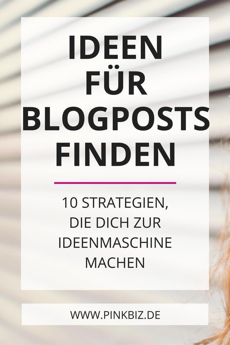 Ideen für Blogartikel finden – 10 Strategien, die dich zur Ideenmaschine machen