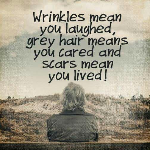 You've lived