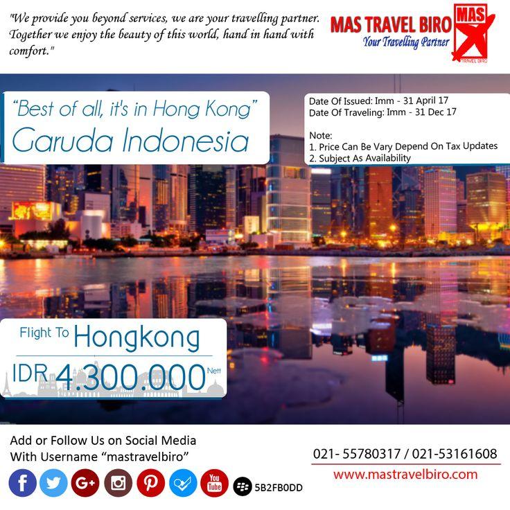 ke hongkong hanya Rp 4.300.000 PP , Buruan Pesan !! ;) #mastravelbiro #tiketpromo #garudaindonesia #hongkong