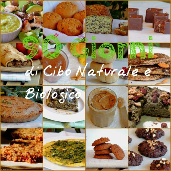 Sfida: 90 Giorni di Cucina Naturale e Biologica | Dolce Senza Zucchero