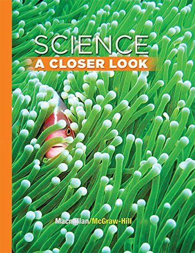 Science, A Closer Look, Grade 3, Student Edition (ELEMENTARY SCIENCE CLOSER LOOK)