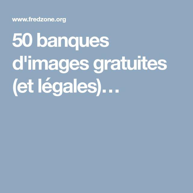 50 banques d'images gratuites (et légales)…
