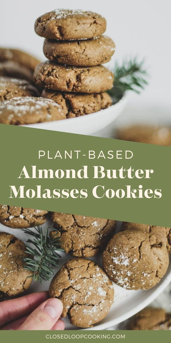 Spiced Almond Butter Molasses Cookies Recipe In 2020 Spiced