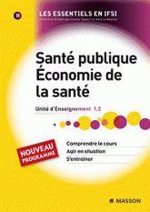 Santé publique, Economie de la santé UE 1.2 tome 11. Nouveau Programme