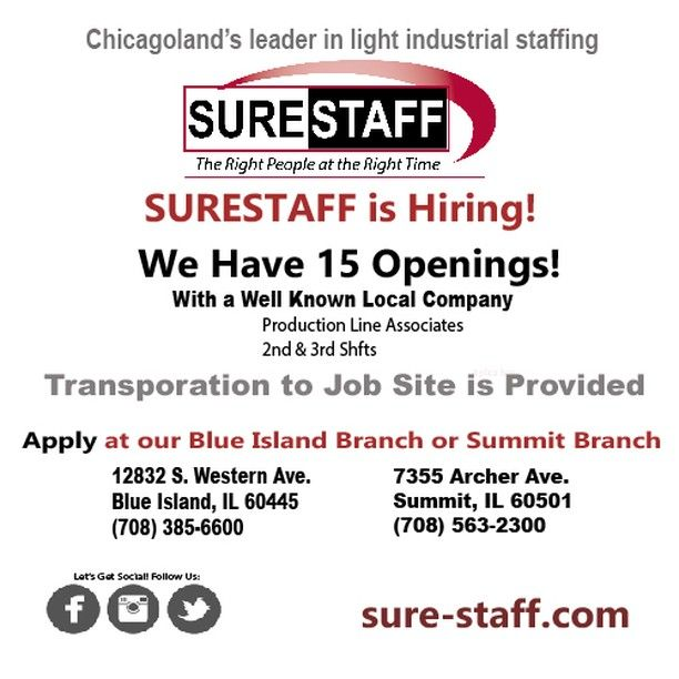 Surestaff Inc Is Hiring Chicagoland S Leader In Light Industrial Staffing We Have 15 Openings With A Well Known Local Blue Island Local Companies How To Apply