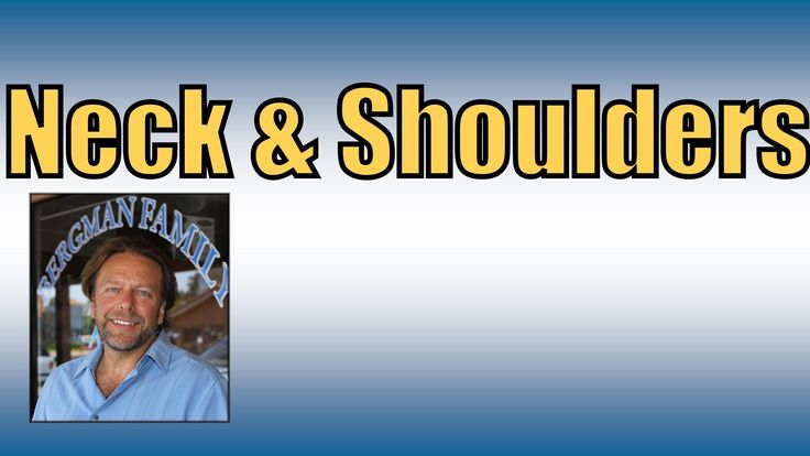 How to know the source of neck and shoulder problems