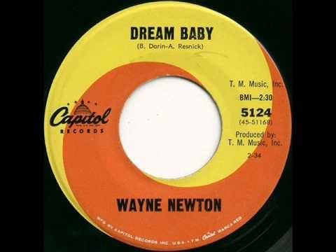 WAYNE NEWTON = DREAM BABYCAPITOL 5124