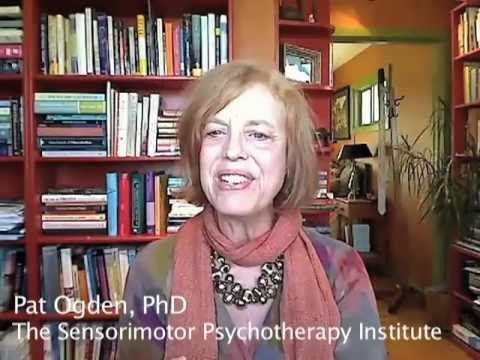 """The body is so wise."" Pat Ogden, PhD How Can Body Language Help Us Treat Trauma?"