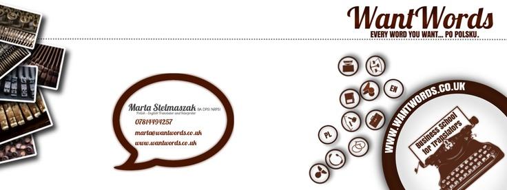 Marta Stelmaszak - WantWords. http://wantwords.co.uk | https://www.facebook.com/businessfortranslators