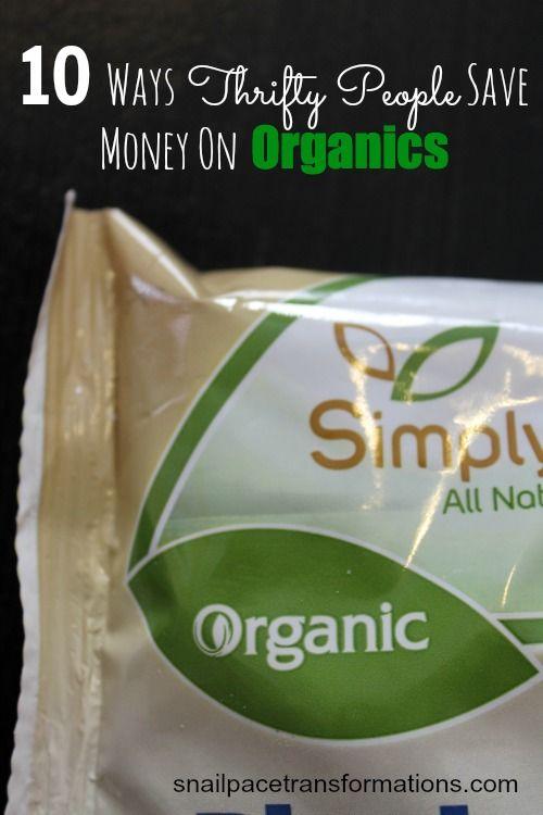 10 ways thrifty people save money on organic food.