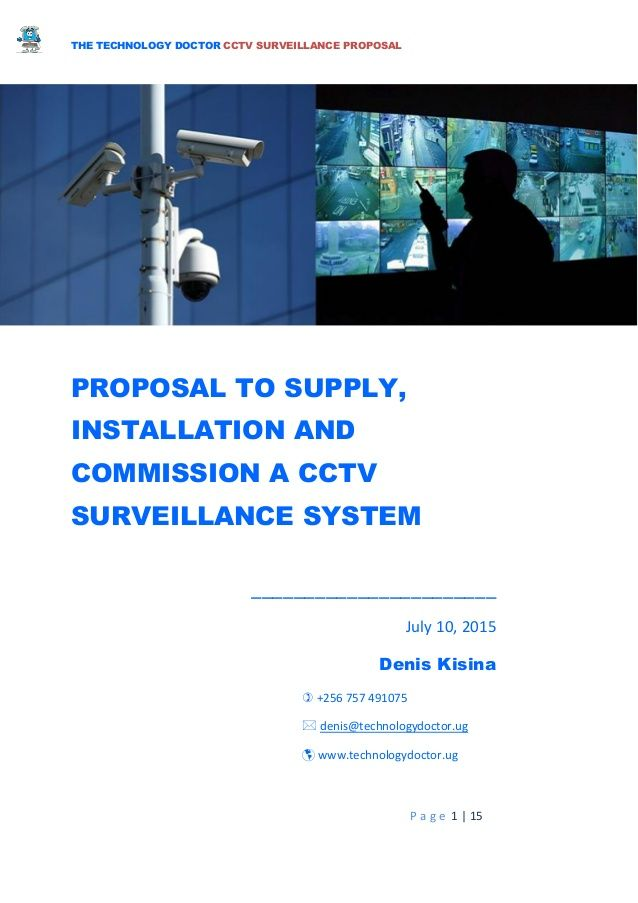 the technology doctor cctv surveillance proposal p a g e 1 | 15 proposal to  supply, installation and commission a cctv sur