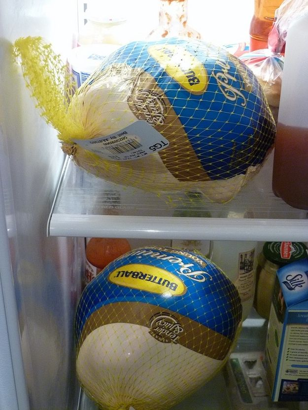 You forget that a frozen turkey takes FOUR DAYS to thaw / 17 Thanksgiving Turkey Mistakes Everyone Makes (via BuzzFeed)