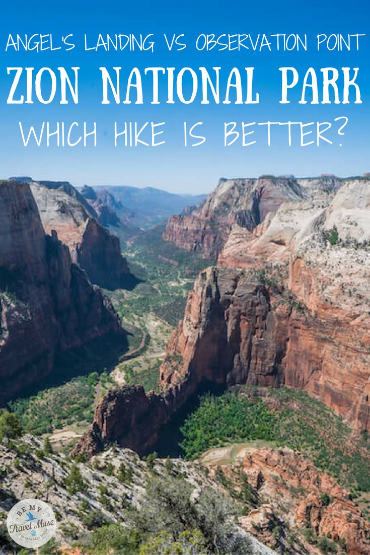 How to choose between Zion National Park's two most popular hikes: Angel's Landing vs Observation Point. Both reward you with a fantastic view, but the magic is also in the journey. Travel tips for your trip to Utah. || Be My Travel Muse