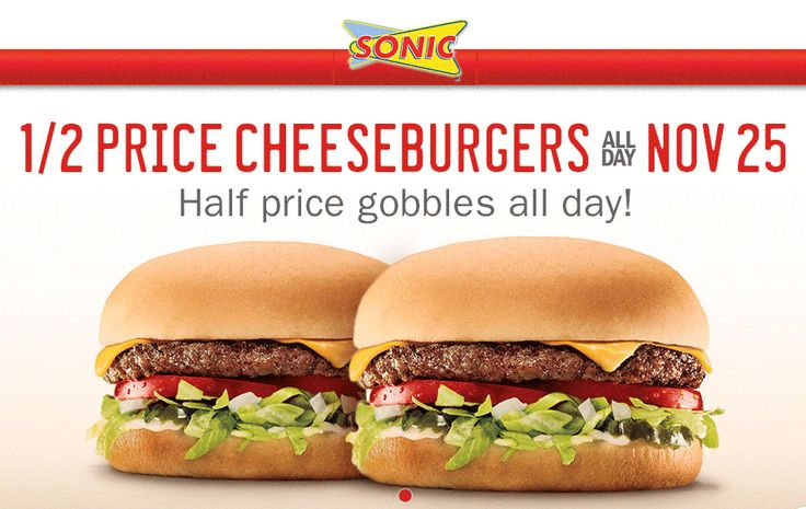 Pinned November 21st: Cheeseburgers are 50% off the 25th at #Sonic Drive-In #coupon via The #Coupons App