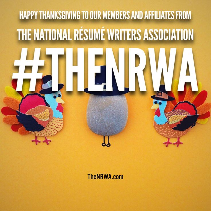 Happy #thanksgiving everyone! Make sure to check out our website - national resume writers association