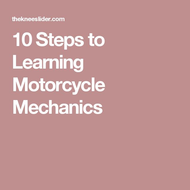 10 Steps to Learning Motorcycle Mechanics