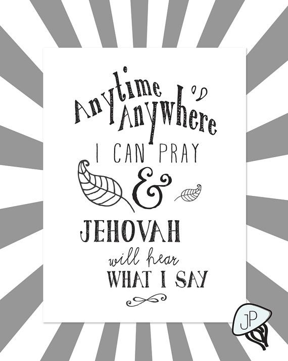 Pray Anytime Print for Jehovah's Witnesses. by JellyfishPrintables