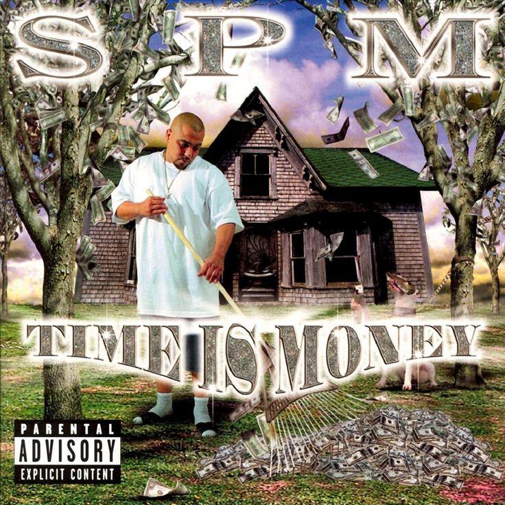South Park Mexican - Time Is Money [Explicit Lyrics]