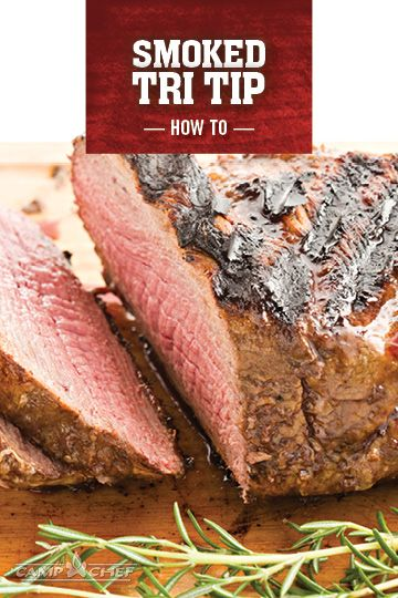 Smoked Tri Tip with a reverse sear is one of the grilling world's best kept secrets. Try this delicious cut of meat on your pellet grill or smoker for your next cookout. http://www.campchef.com/recipes/smoked-tri-tip/