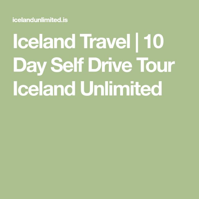 Iceland Travel   10 Day Self Drive Tour Iceland Unlimited