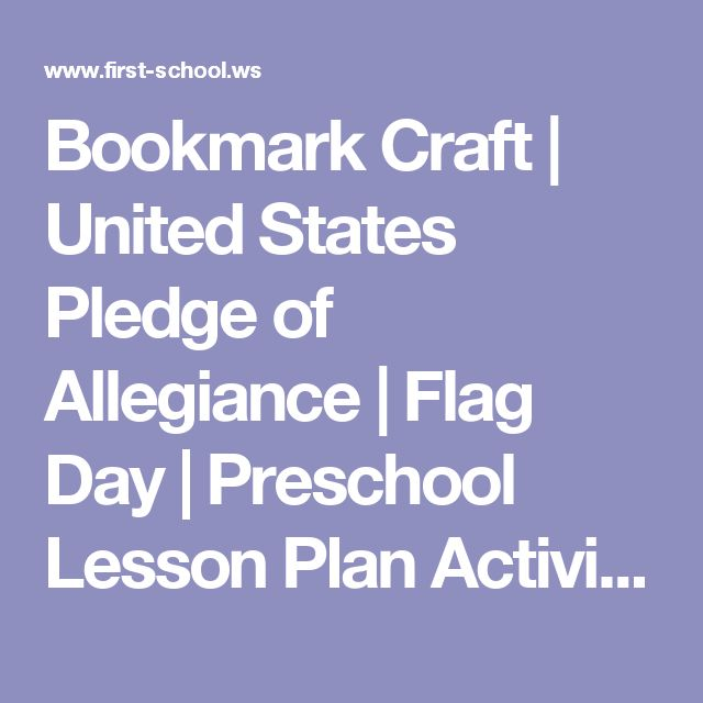 Bookmark Craft | United States Pledge of Allegiance | Flag Day | Preschool Lesson Plan Activities