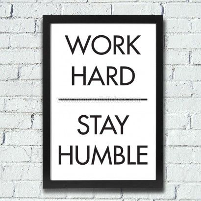 Work Hard Stay Humble Poster - Moon Wall Stickers