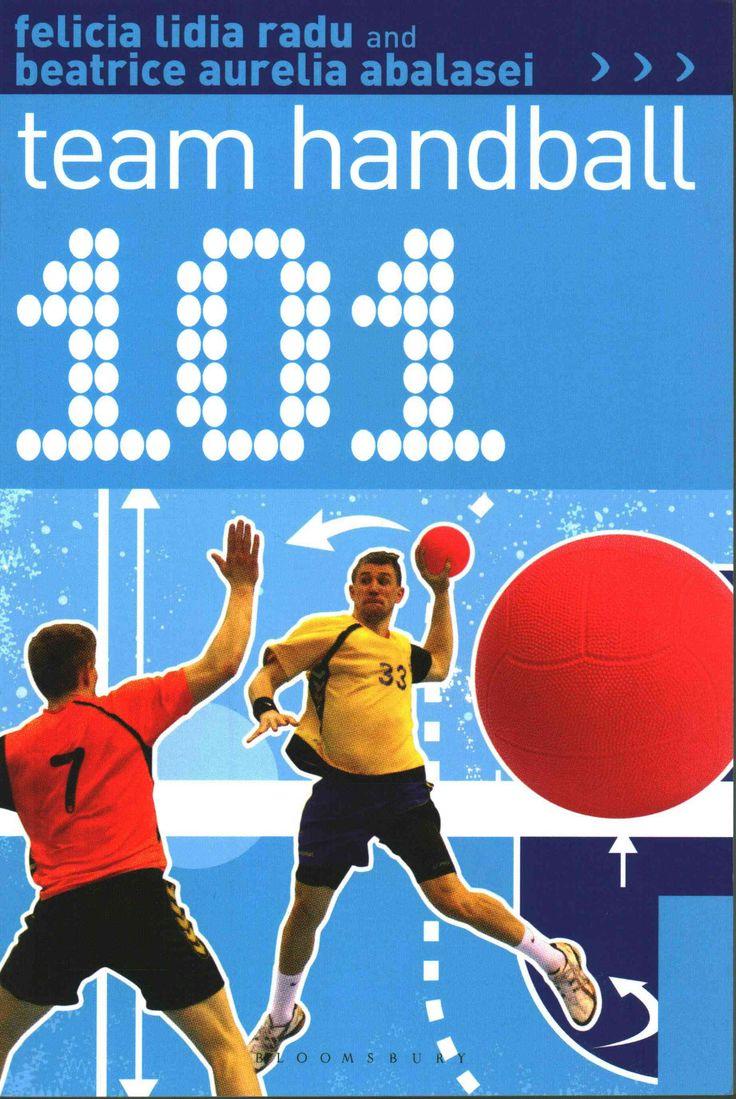 101 Team Handball: Techniques, Tactics and Drills