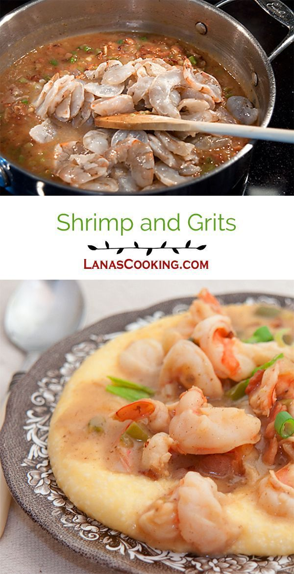 Shrimp and Grits - Sauteed shrimp with bacon, garlic and green onion served over creamy, stone-ground grits with cheddar cheese. From @NevrEnoughThyme http://www.lanascooking.com/shrimp-and-grits/ via @NevrEnoughThyme