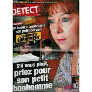 Le Nouveau Détective - n°1491 - 13/04/2011 - Lagnieu, l'interview événement : Un tueur a assassiné son petit garçon [magazine mis en vente par Presse-Mémoire]