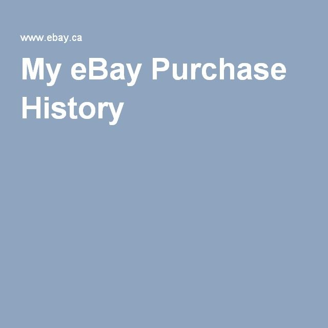 My eBay Purchase History